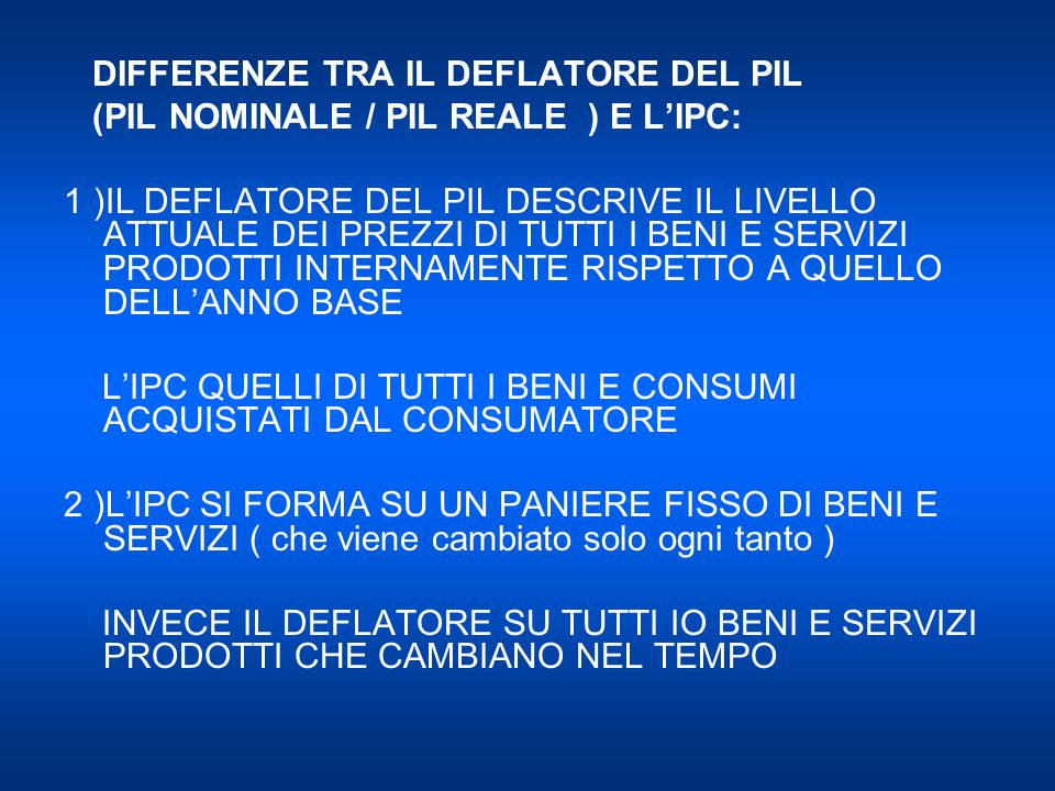 DIFFERENZE TRA IL DEFLATORE DEL PIL