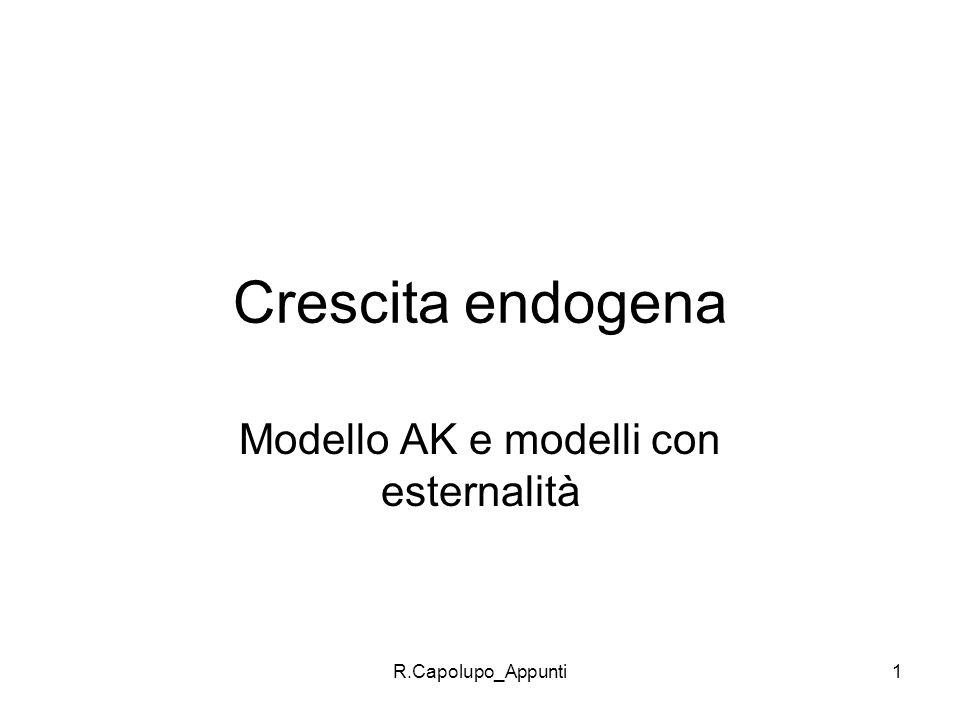 Modello AK e modelli con esternalità