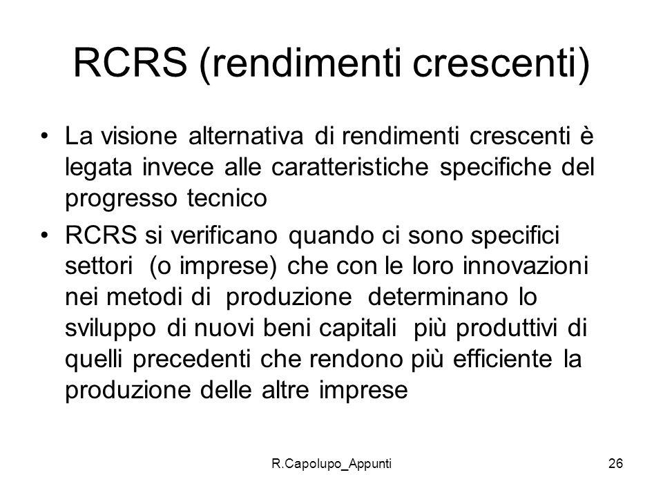 RCRS (rendimenti crescenti)