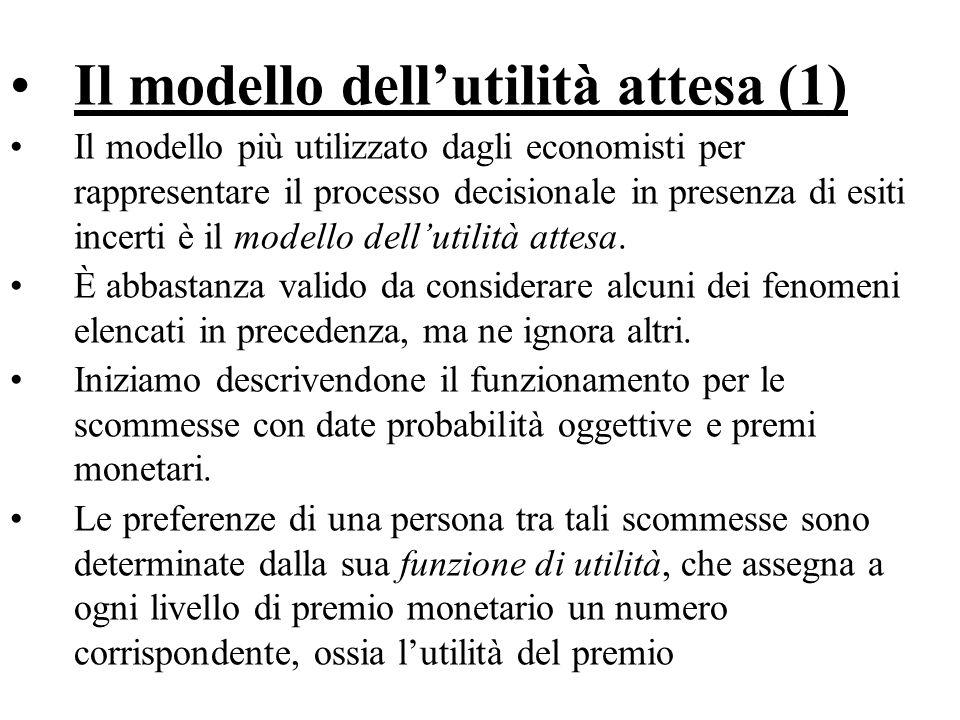 Il modello dell'utilità attesa (1)