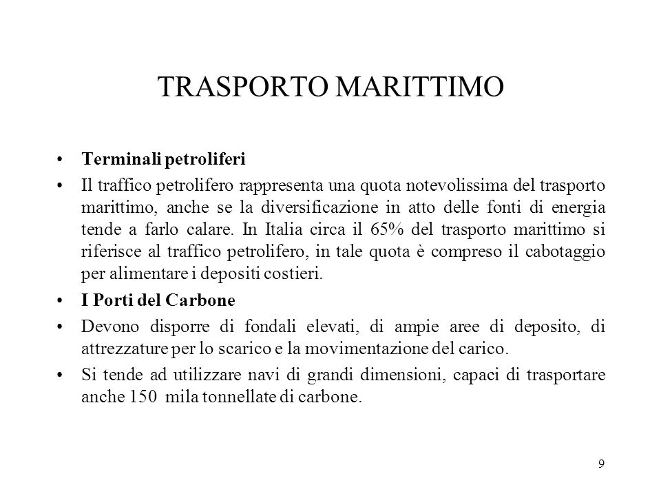 TRASPORTO MARITTIMO Terminali petroliferi