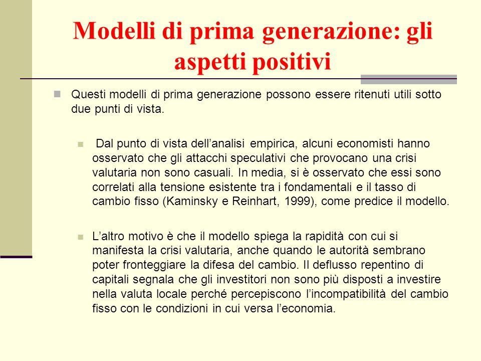 Modelli di prima generazione: gli aspetti positivi