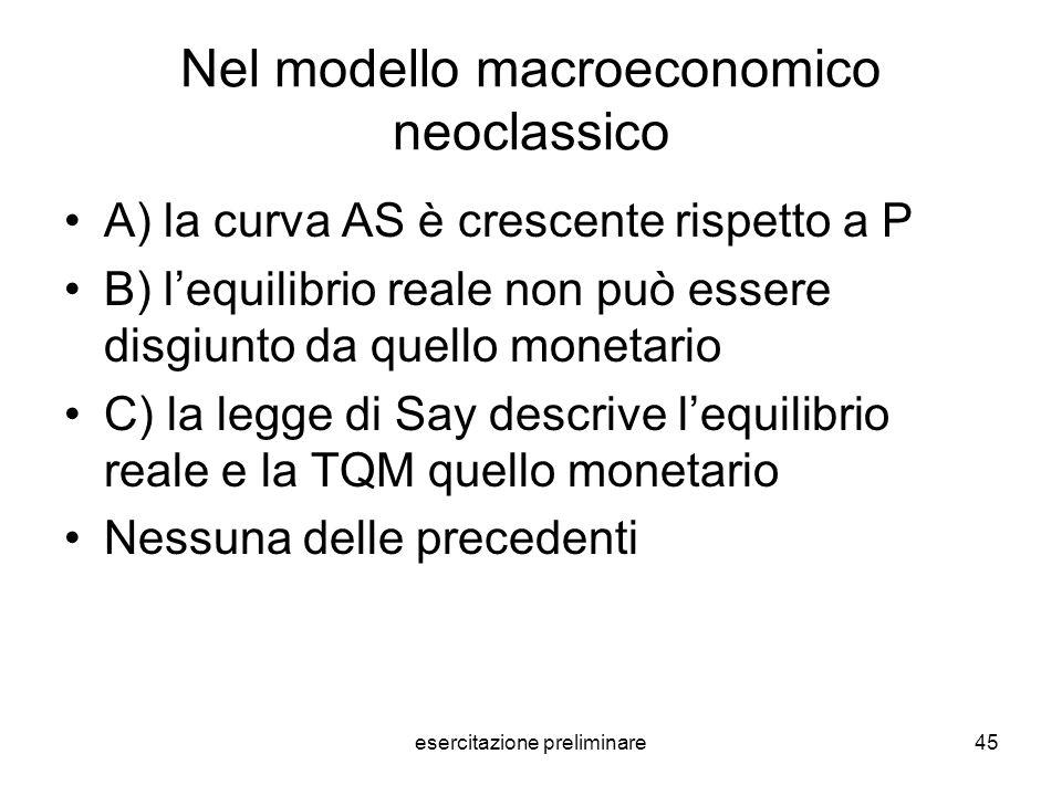 Nel modello macroeconomico neoclassico