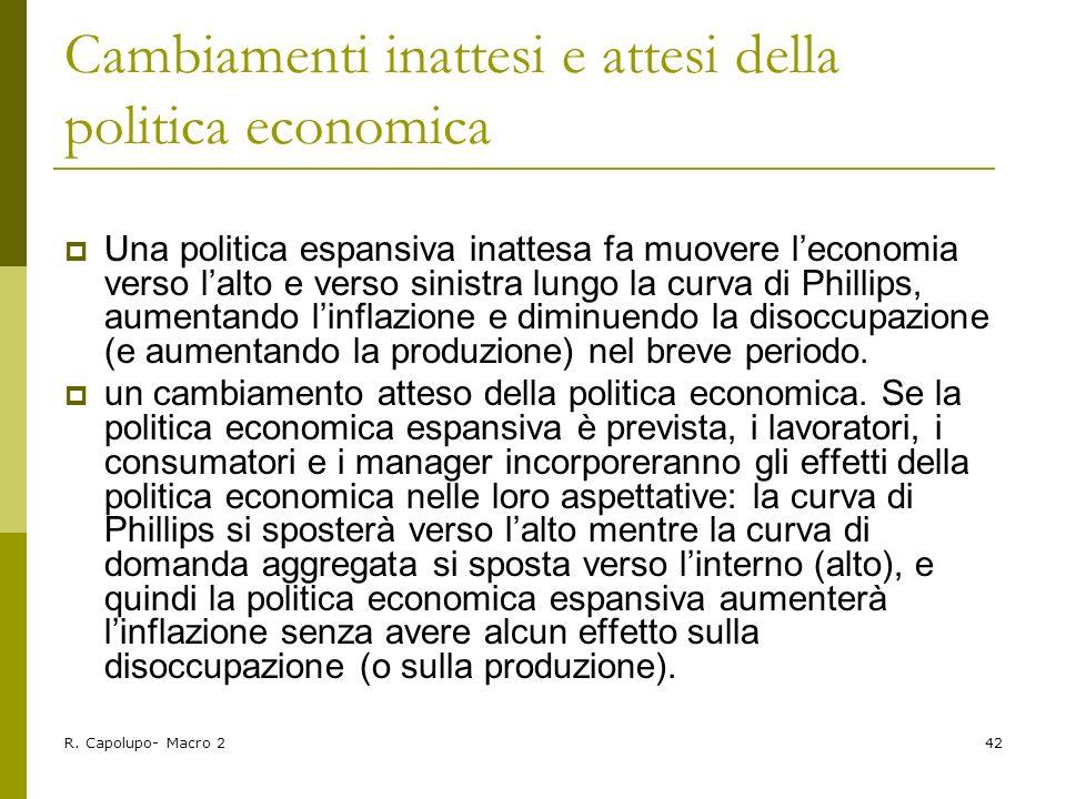 Cambiamenti inattesi e attesi della politica economica