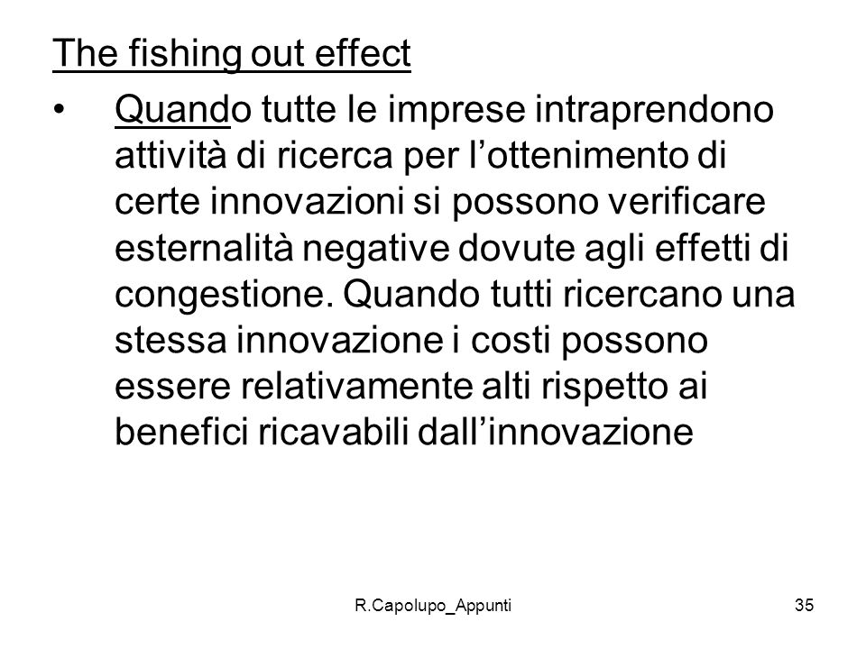 The fishing out effect