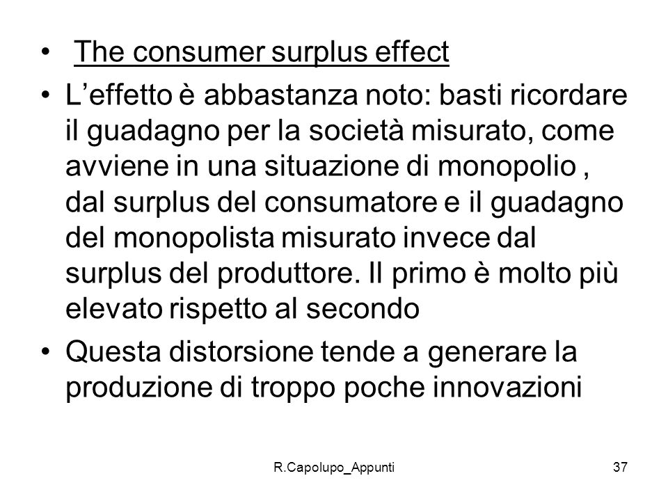 The consumer surplus effect