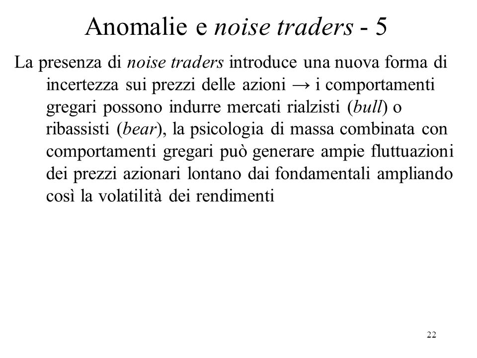 Anomalie e noise traders - 5