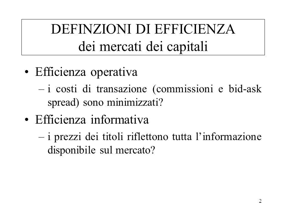DEFINZIONI DI EFFICIENZA dei mercati dei capitali
