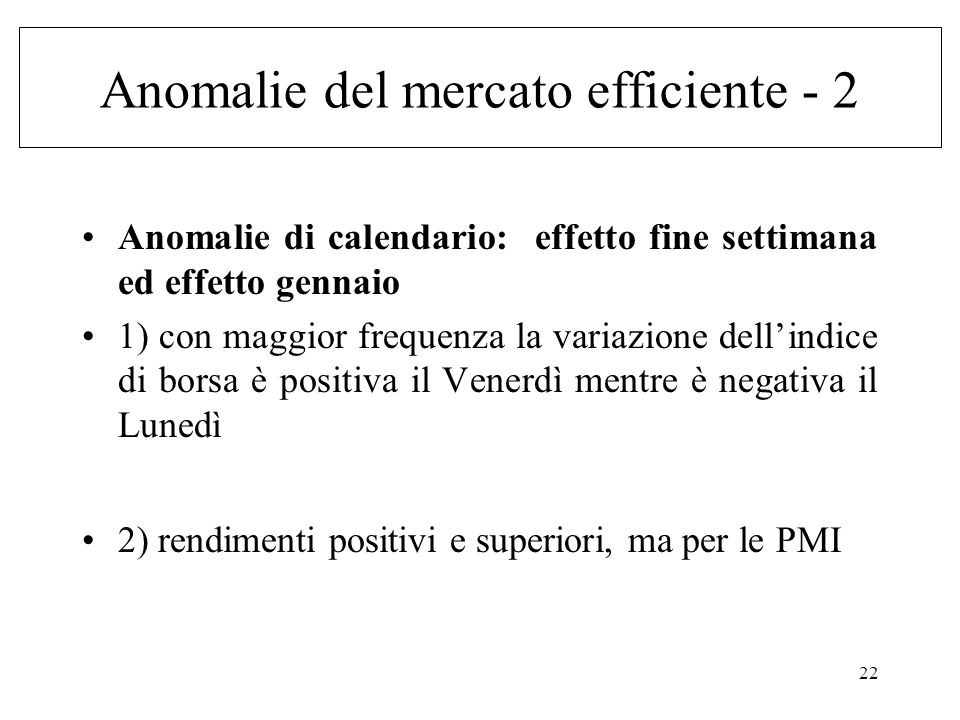 Anomalie del mercato efficiente - 2