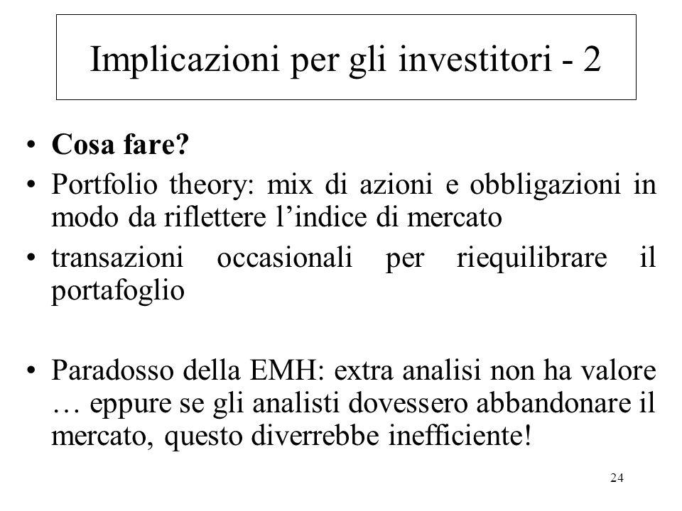 Implicazioni per gli investitori - 2