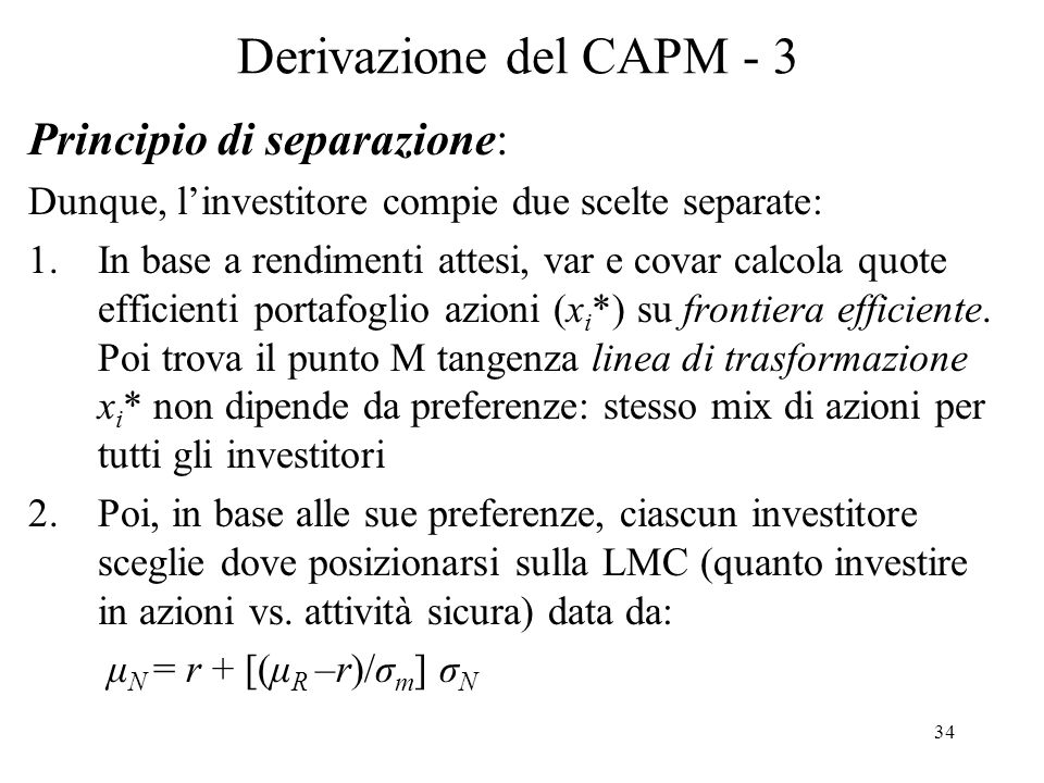 Derivazione del CAPM - 3 Principio di separazione:
