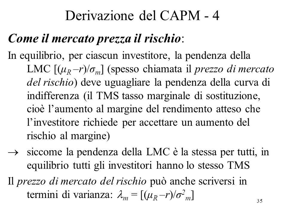 Derivazione del CAPM - 4 Come il mercato prezza il rischio: