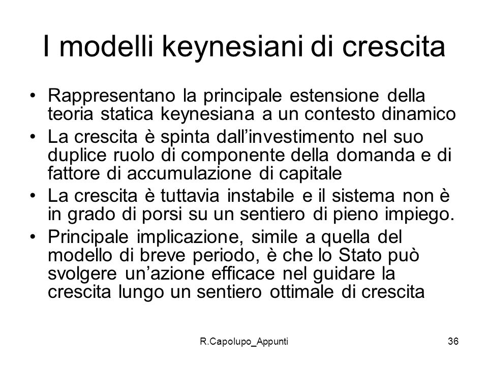 I modelli keynesiani di crescita