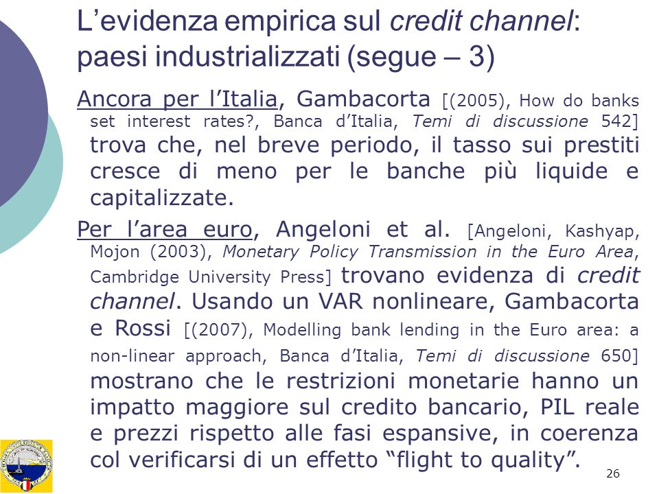 L'evidenza empirica sul credit channel: paesi industrializzati (segue – 3)