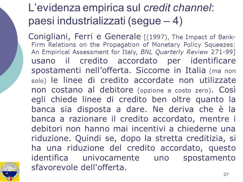L'evidenza empirica sul credit channel: paesi industrializzati (segue – 4)