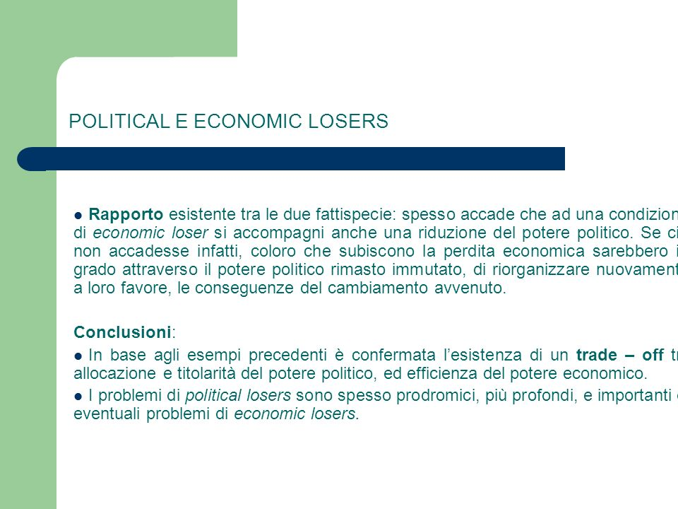 POLITICAL E ECONOMIC LOSERS