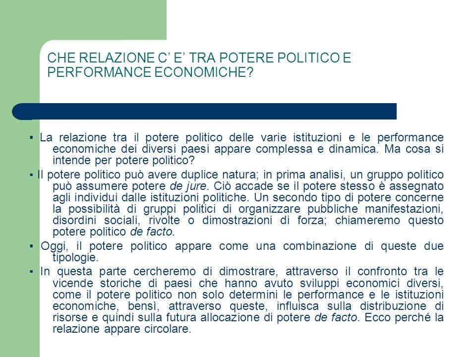 CHE RELAZIONE C' E' TRA POTERE POLITICO E PERFORMANCE ECONOMICHE