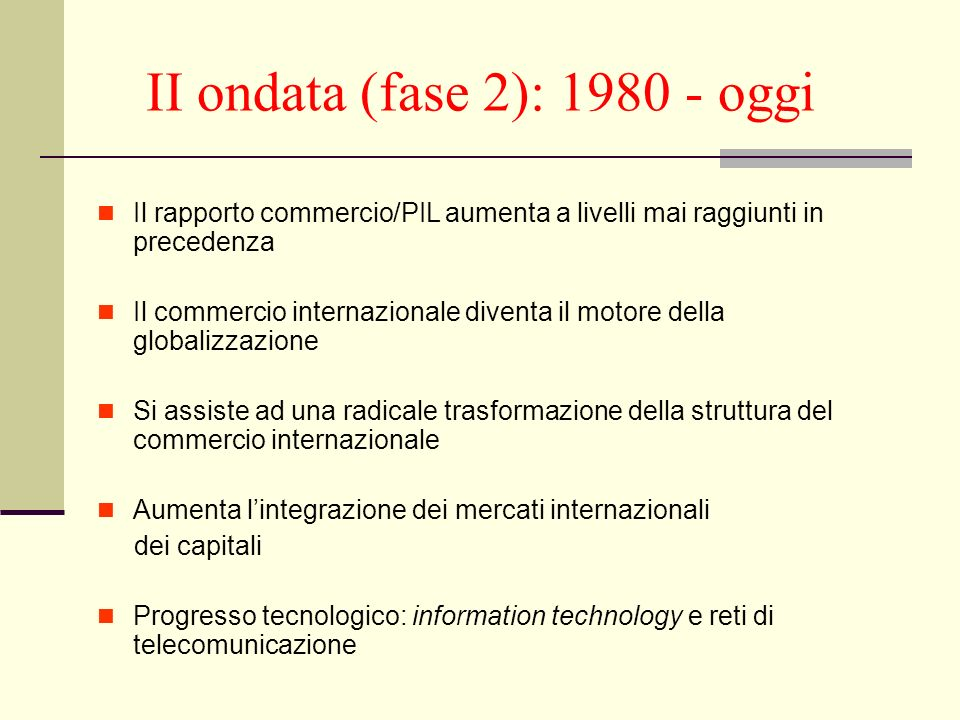 II ondata (fase 2): 1980 - oggi