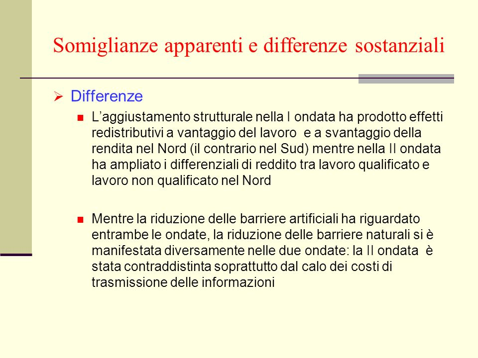 Somiglianze apparenti e differenze sostanziali