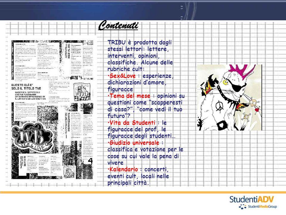ContenutiTRIBU è prodotta dagli stessi lettori: lettere, interventi, opinioni, classifiche. Alcune delle rubriche cult: