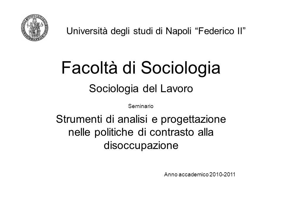 Facoltà di Sociologia Sociologia del Lavoro