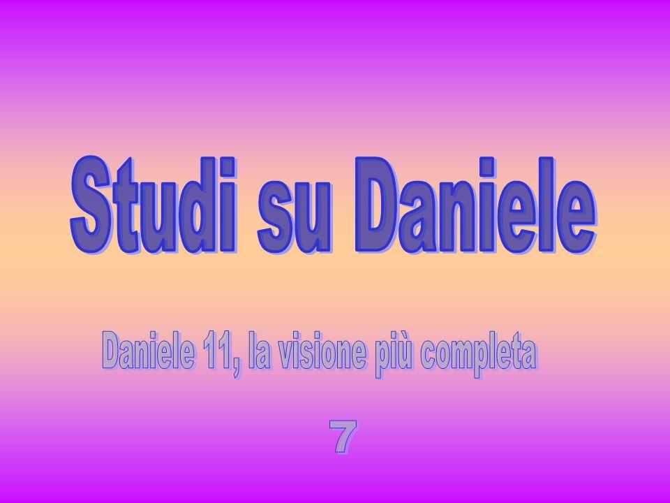 Daniele 11, la visione più completa