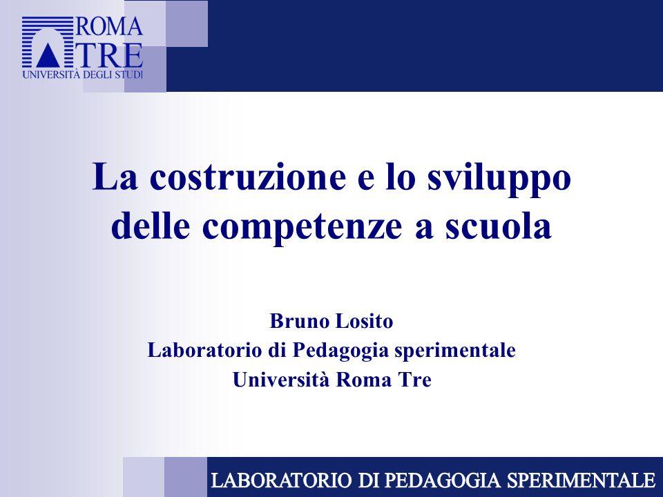 La costruzione e lo sviluppo delle competenze a scuola
