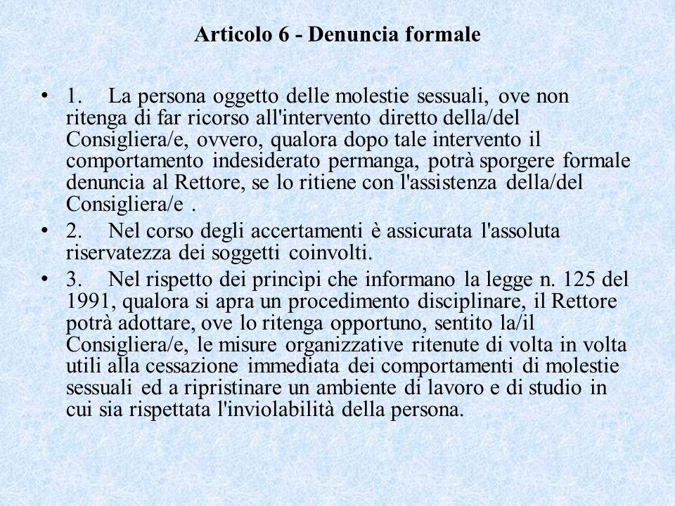 Articolo 6 - Denuncia formale