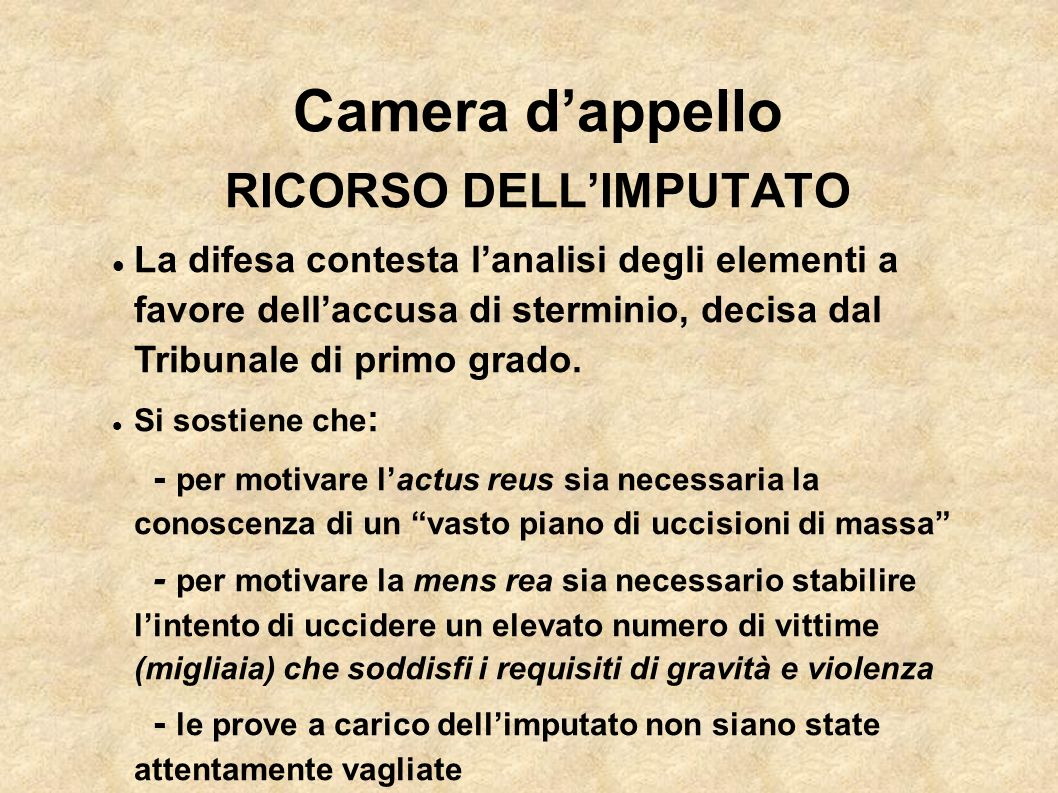 Camera d'appello RICORSO DELL'IMPUTATO