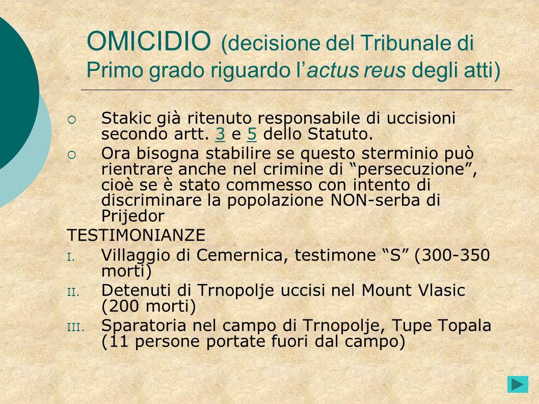 OMICIDIO (decisione del Tribunale di Primo grado riguardo l'actus reus degli atti)