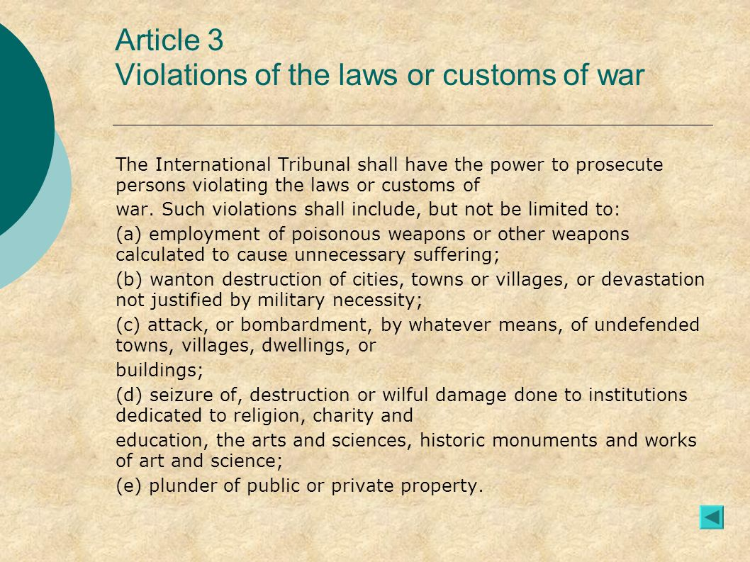 Article 3 Violations of the laws or customs of war