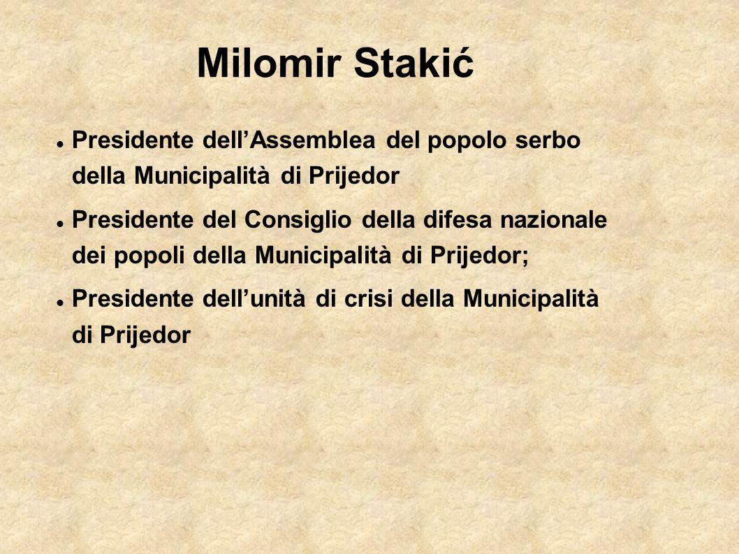 Milomir Stakić Presidente dell'Assemblea del popolo serbo della Municipalità di Prijedor.