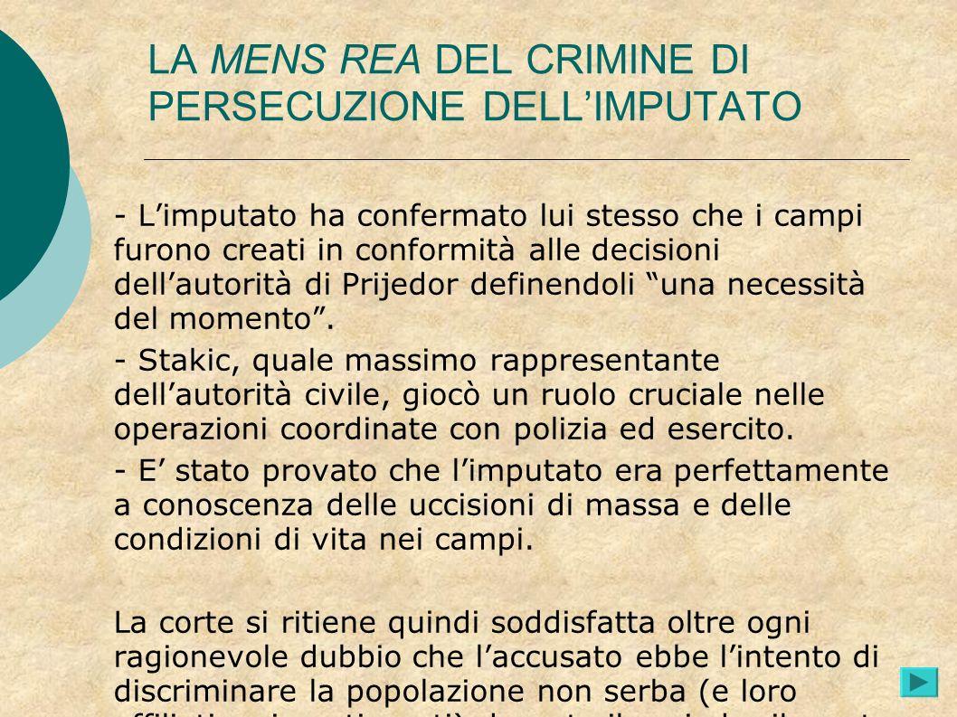 LA MENS REA DEL CRIMINE DI PERSECUZIONE DELL'IMPUTATO