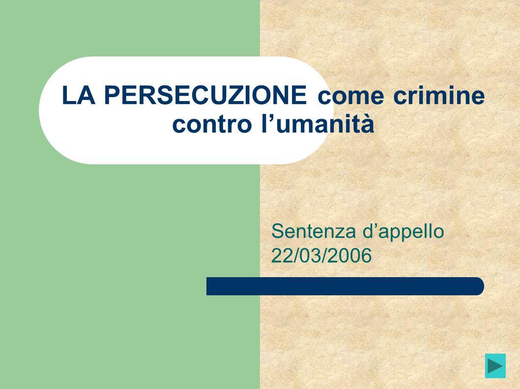 LA PERSECUZIONE come crimine contro l'umanità