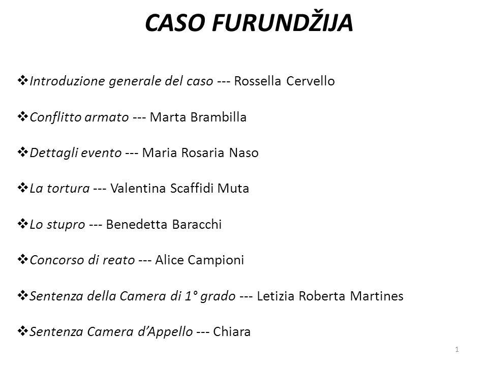 CASO FURUNDŽIJA Introduzione generale del caso --- Rossella Cervello