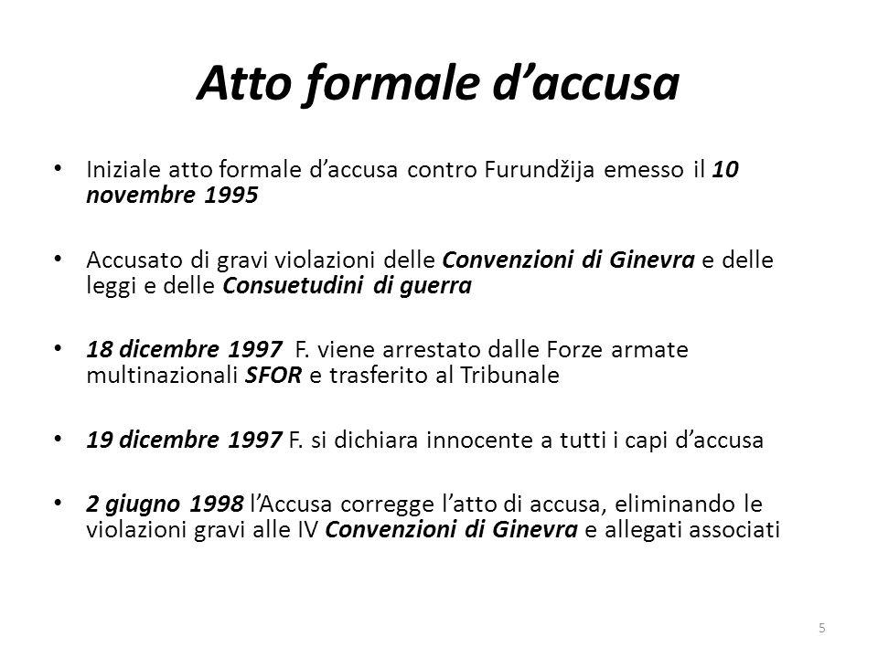 Atto formale d'accusa Iniziale atto formale d'accusa contro Furundžija emesso il 10 novembre 1995.