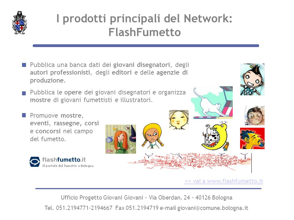 I prodotti principali del Network: FlashFumetto