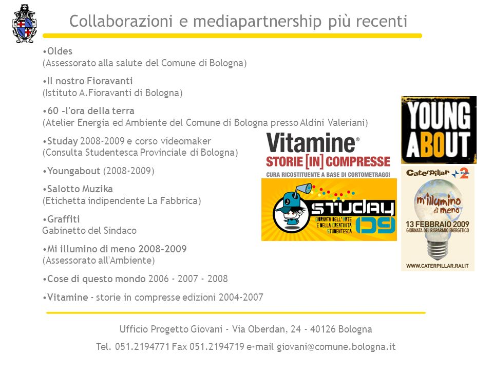 Collaborazioni e mediapartnership più recenti