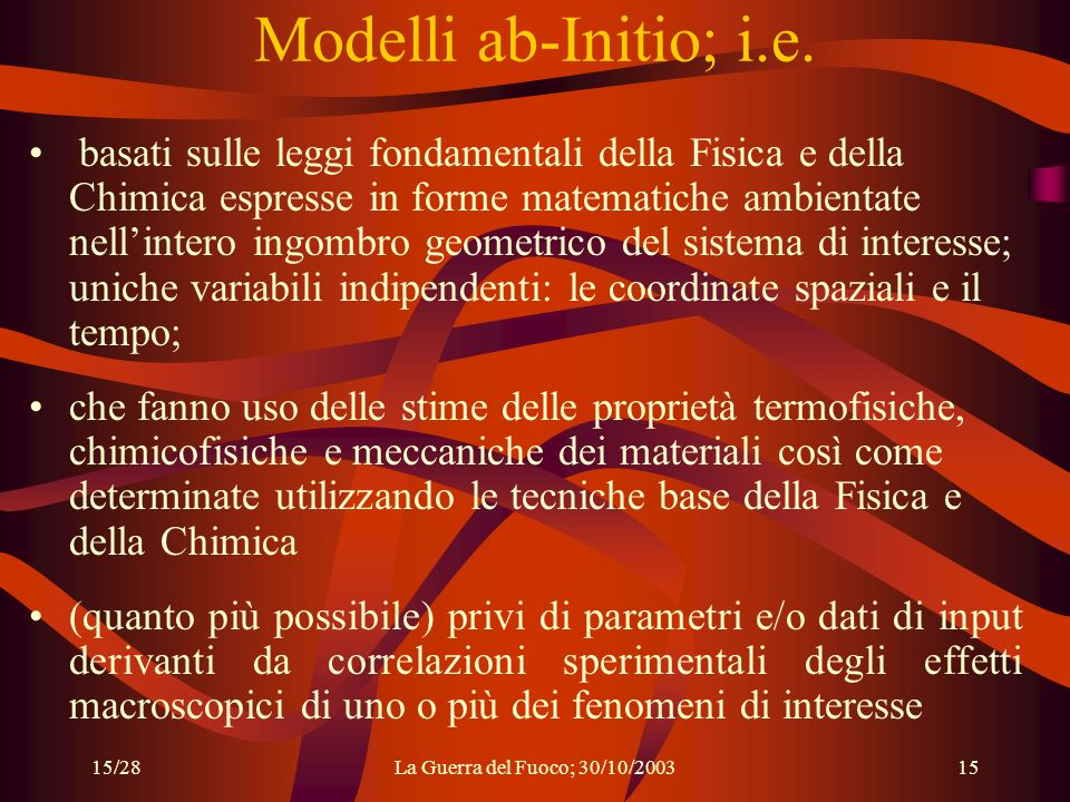 Modelli ab-Initio; i.e.