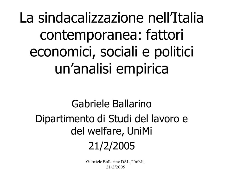 La sindacalizzazione nell'Italia contemporanea: fattori economici, sociali e politici un'analisi empirica