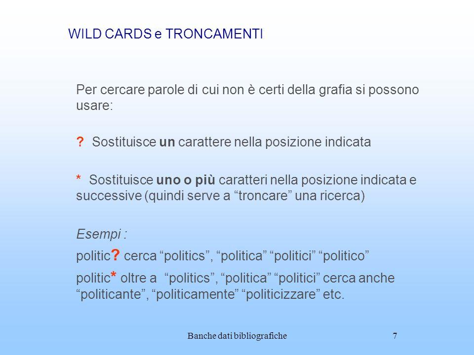 WILD CARDS e TRONCAMENTI