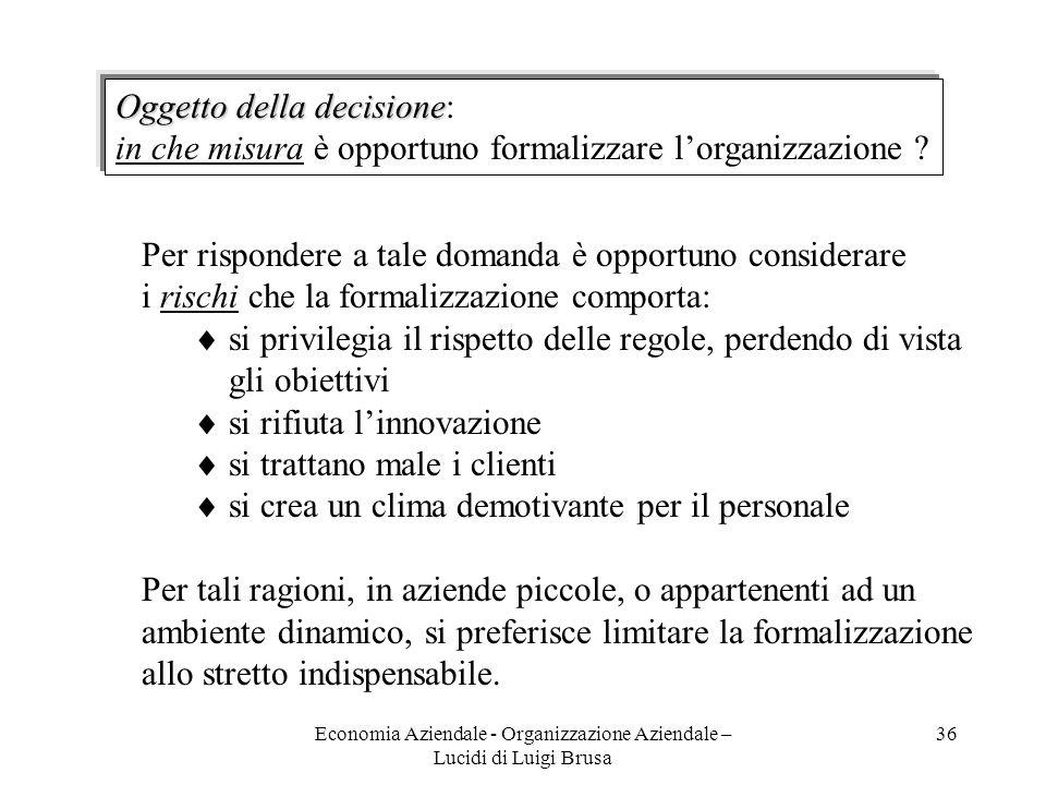 Economia Aziendale - Organizzazione Aziendale – Lucidi di Luigi Brusa