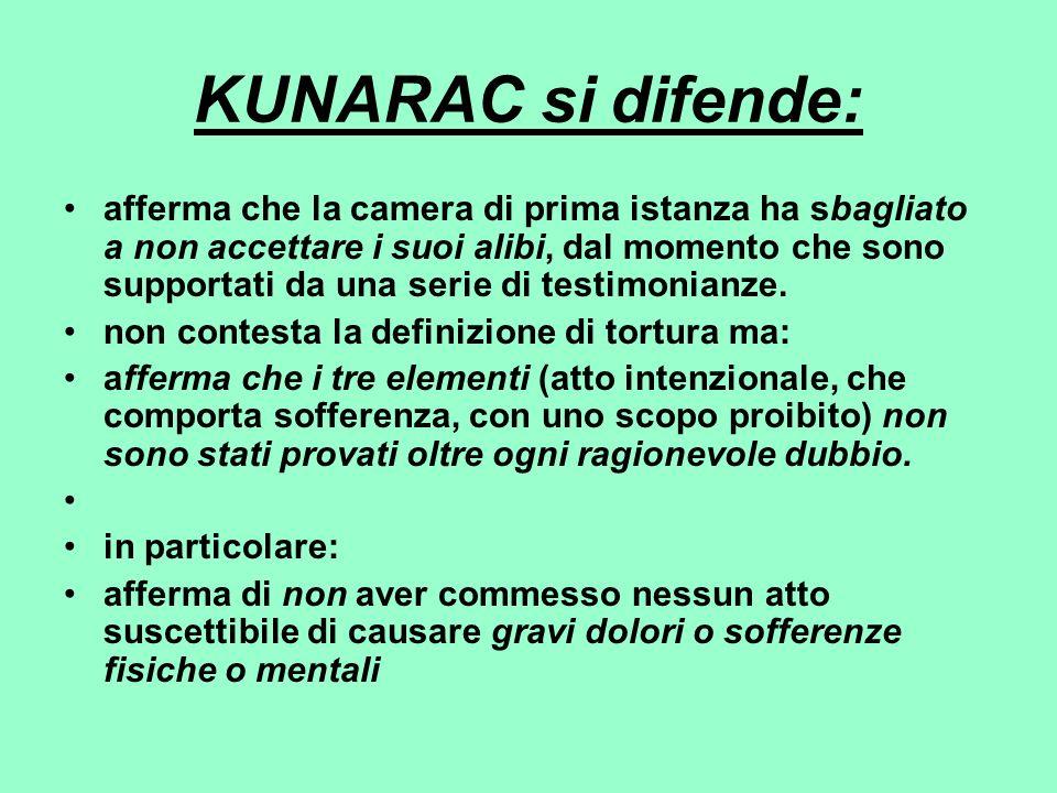 KUNARAC si difende: