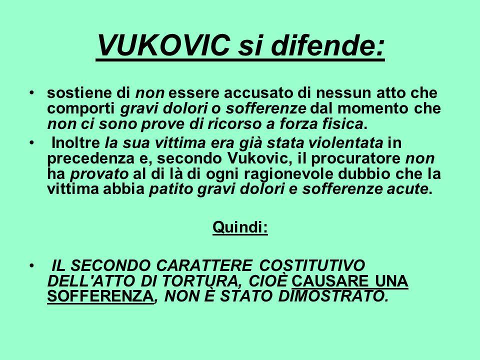 VUKOVIC si difende:
