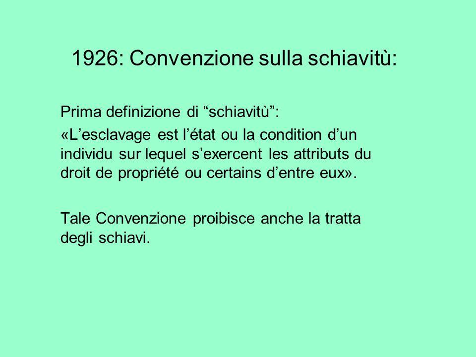 1926: Convenzione sulla schiavitù: