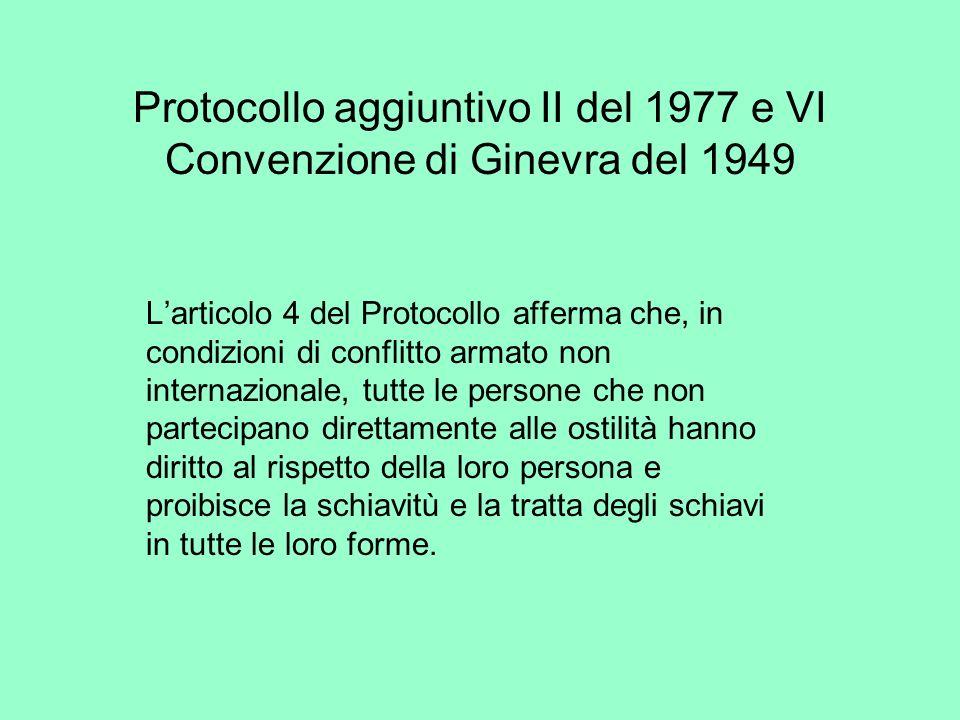 Protocollo aggiuntivo II del 1977 e VI Convenzione di Ginevra del 1949
