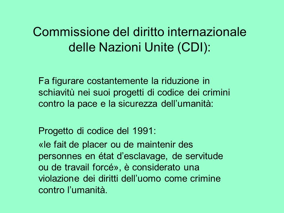 Commissione del diritto internazionale delle Nazioni Unite (CDI):