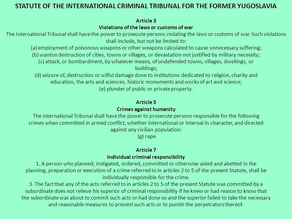 STATUTE OF THE INTERNATIONAL CRIMINAL TRIBUNAL FOR THE FORMER YUGOSLAVIA