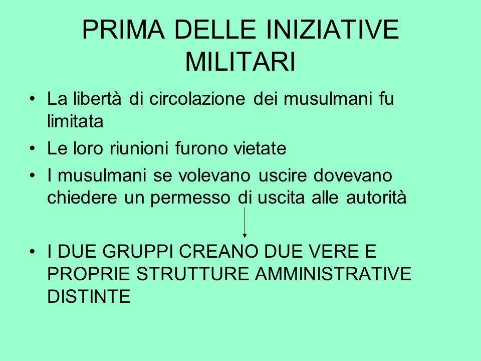 PRIMA DELLE INIZIATIVE MILITARI
