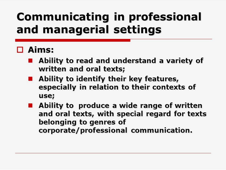 Communicating in professional and managerial settings